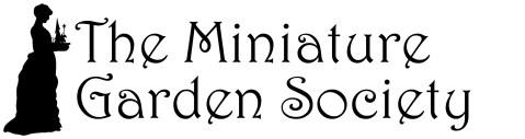 http://twogreenthumbs.com/Miniature_Garden_Society.html