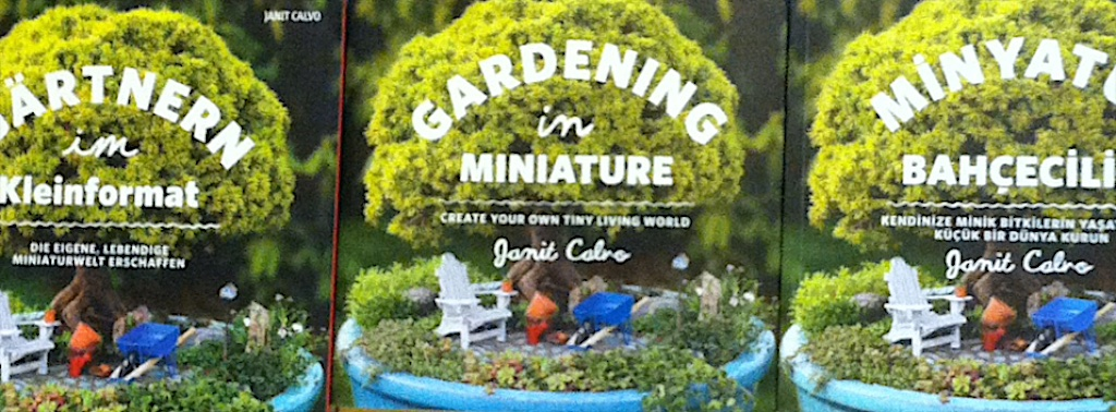 Gardening in Miniature, now in it's 5th printing!